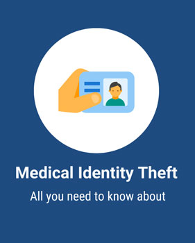 infographic-all-needed-to-know-about-medical-identity-theft